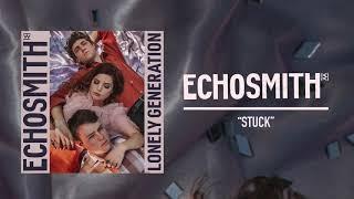 "Echosmith - ""Stuck"" (Official Audio)"