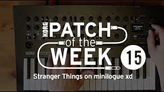 Patch of the week 15: Stranger Things on minilogue xd