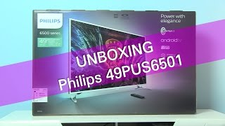 Philips 49PUS6501 PUS6501 Android UHD TV unboxing