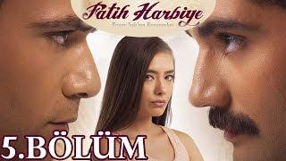 Fatih Harbiye 5.Bölüm