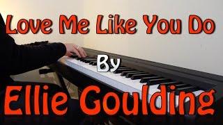 """""""Love me like you do"""" - E..."""