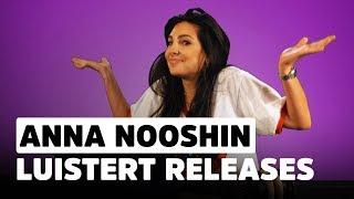 Anna Nooshin heeft een hekel aan zingende vrouwen | Release Reacties