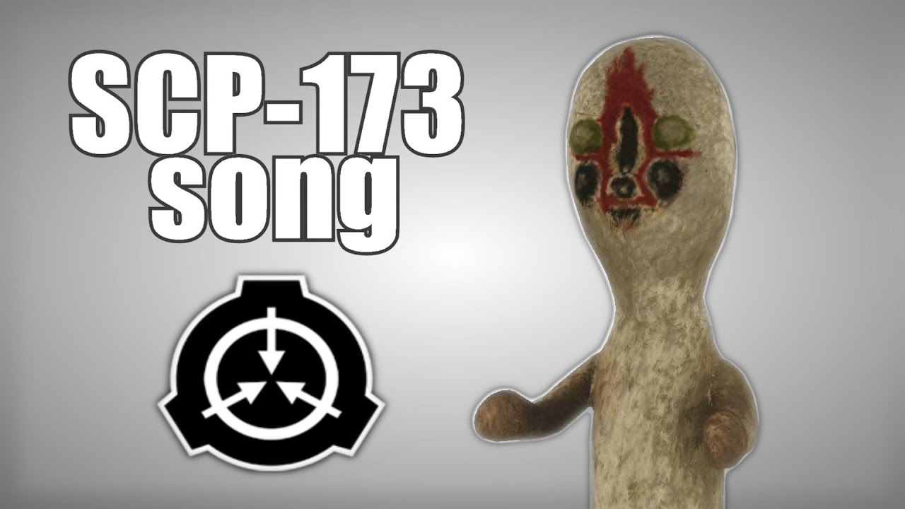 Scp 173 Song Youtube