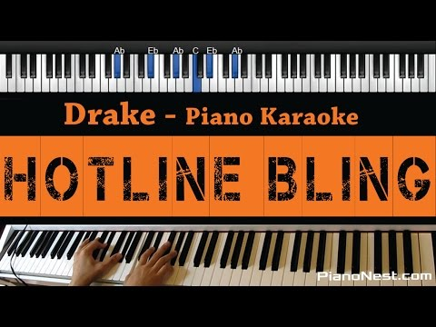 Drake - Hotline Bling - Piano Karaoke / Sing Along / Cover with Lyrics