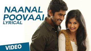 Naanal Poovaai Song with Lyrics | Kirumi | Kathir | Reshmi Menon | K | Anucharan