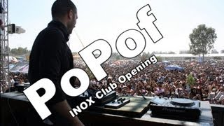 DJ POPOF @ INOX club opening 01-12-2012 2h Mix