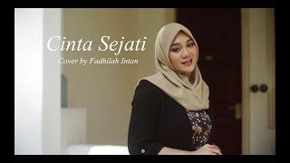 Download Mp3 CINTA SEJATI Cover by Fadhilah Intan