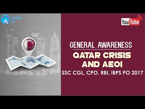 General Awareness For Bank & SSC EXAM | Qatar Crisis and AEOI | Online Coaching for SBI IBPS Bank PO