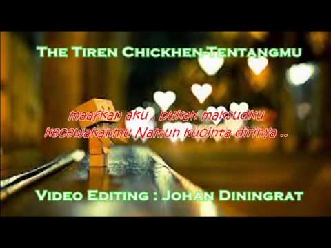 The Tiren Chicken Tentangmu With Lyric