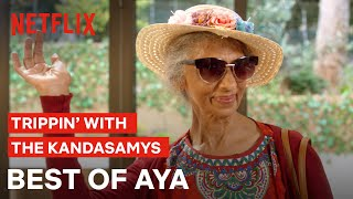 The Best Of Aya   Trippin' With The Kandasamys   Netflix