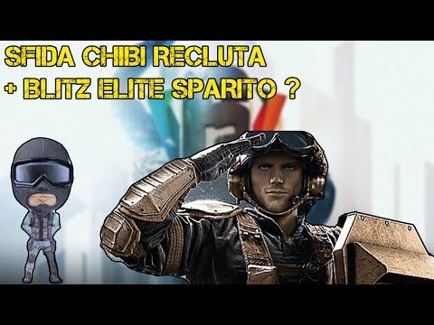 BLITZ ELITE  E SFIDA CHIBI RECLUTA SPARITI ? - RAINBOW SIX SIEGE