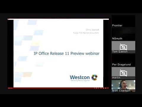Westcon Avaya IP Office Release 11 Sneak Peek Webinar