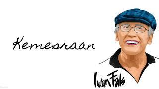 Iwan Fals - Kemesraan (lirik)🎵🎵