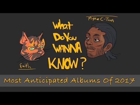 My Most Anticipated Albums Of 2017