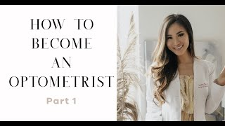 HOW TO BECOME AN OPTOMETRIST: GUIDE \u0026 TIPS