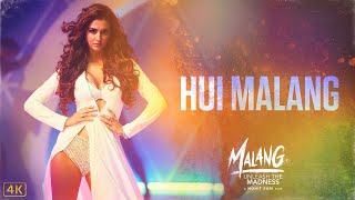 Hui Malang (Malang - Unleash The Madness) (Asees Kaur) Mp3 Song Download