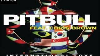 Chris Brown feat. Pitbull - International Love [HQ] [LYRICS]