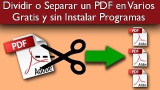 Dividir o Separar un PDF en Varios Gratis y sin Instalar Programas