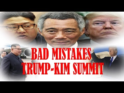 Mistakes Singapore made with Kim Jong Un during Trump Kim summit