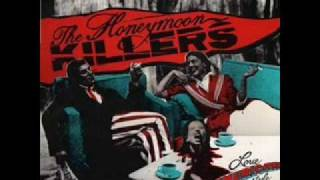 The Honeymoon Killers - Boom Like I Like It