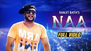 Naa | Ranjit Bath | Jass Fatehpuria | Sohraab Sidhu | Desi Swag Records