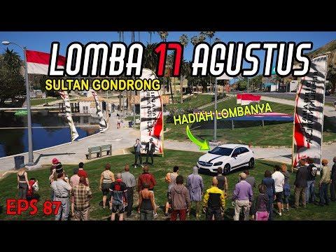 Sultan Ngadain Lomba 17 Agustus - Eps 87 - GTA V Indonesia