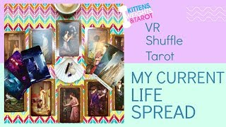 "VR to Shuffle Tarot ""My Current Life Spread"""