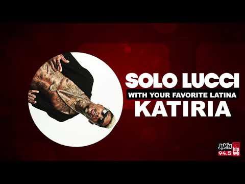 Katiria - Solo Lucci Gets On The Mic with Katiria