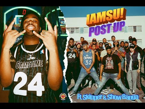 "IAMSU! ""Post Up"" Ft. Skipper & Showbanga (Official Music Video)"