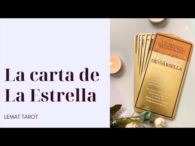La carta de La Estrella - Escuela de Tarot de Marsella Lemat