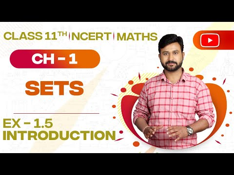 Complement of a Set | Ex 1.5 Intro NCERT XI Math's