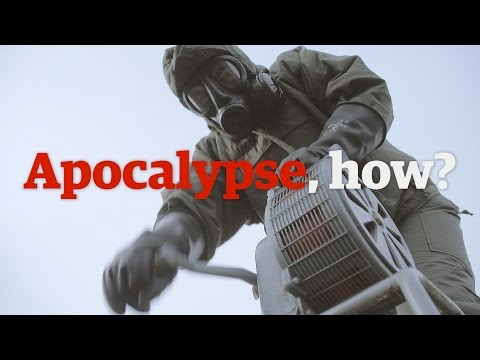 Apocalypse, how? A survival guide to the end of the world