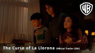 The Curse of La Llorona – Official Trailer (DK)