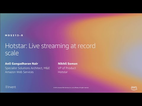 AWS re:Invent 2019: [REPEAT 1] Hotstar: Live streaming at record scale (MDS313-R1)