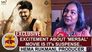 "EXCLUSIVE | ""Excitement about 'MERSAL' movie is it's suspense"" – Hema Rukmani, Producer 