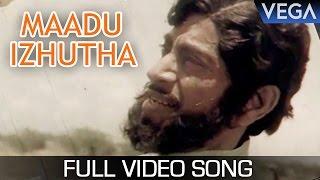 Maadu Izhutha Video Song   Krishnan Vanthan Tamil Movie   Ilayaraja Superhit Song