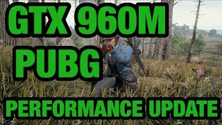 2018 PUBG GTX 960M Performance After  FULL Release!