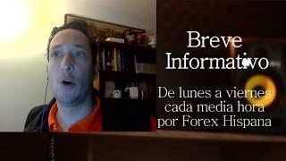 Breve Informativo - Noticias Forex del 4 de Diciembre del 2017