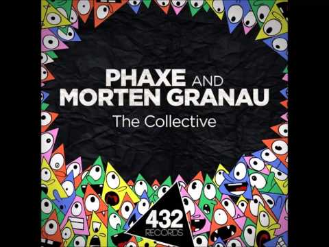 Phaxe & Morten Granau  The Collective