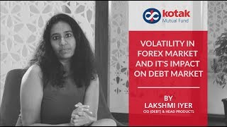 Volatility in Forex Market and it's impact on Debt Market