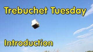 Trebuchet Tuesday Episode 1 - Introduction -march 2014