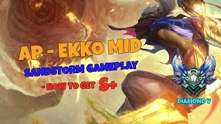 League of legends - Ap Ekko mid - How to get S+