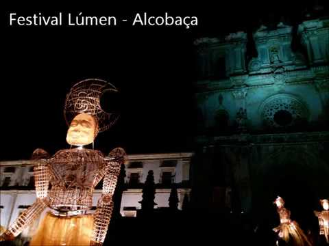 Festival Lúmen - Alcobaça.