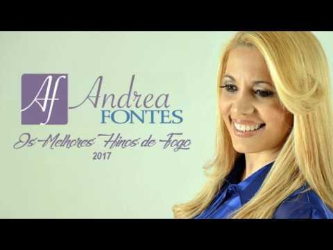 Hinos Evangélicos - Andrea Fontes -  Grandes sucessos - Youtube