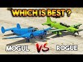 GTA 5 ONLINE ROGUE VS MOGUL WHICH IS BEST PLANE mp3