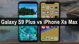 Galaxy S9+ Plus vs iPhone Xs Max - Full Comparison