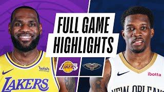 Game Recap: Lakers 110, Pelicans 98