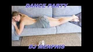 01 COMPILATION DANCE PARTY MIX 2012 ✈ DJ MENFHIS