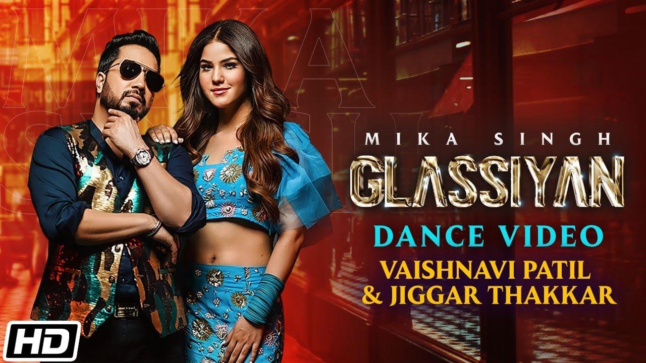 Glassiyan | Dance Video | Mika Singh | Vaishnavi Patil | Jiggar Thakkar | Latest Punjabi Songs 2021