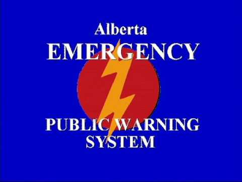 Alberta Emergency Public Warning System - Actual Activation - August 2009
